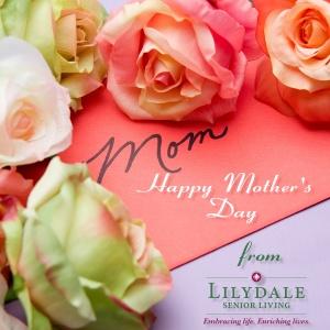 mothersday_2016_lilydaleseniorliving