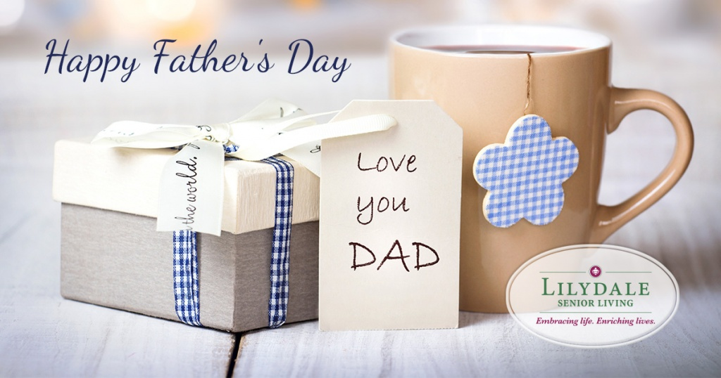 Lilydale Senior Living-Happy Fathers Day
