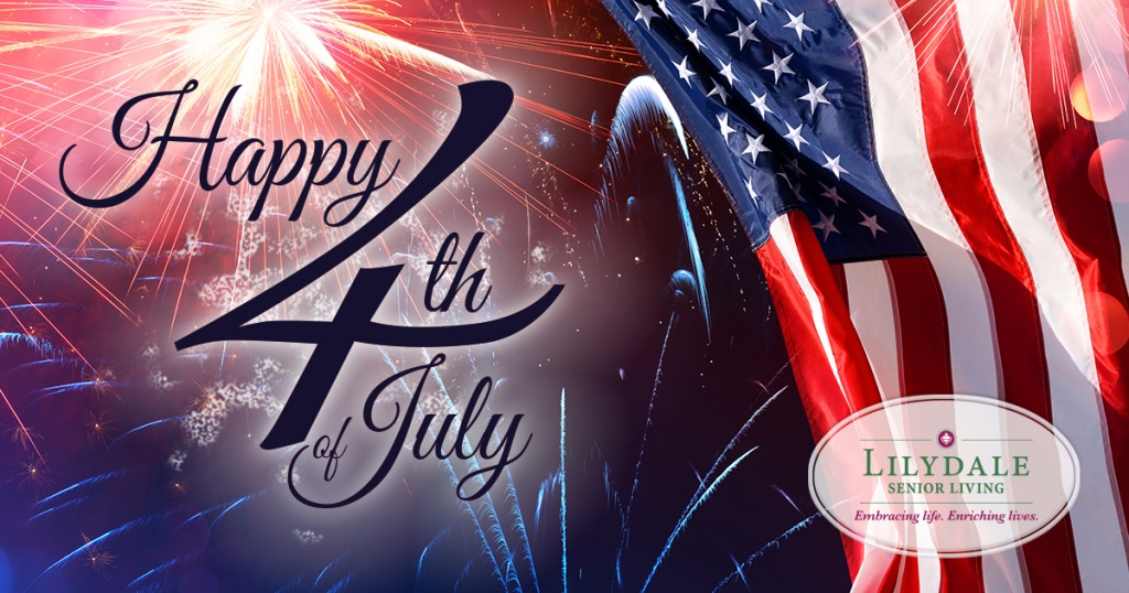 Lilydale Senior Living-Happy Fourth of July